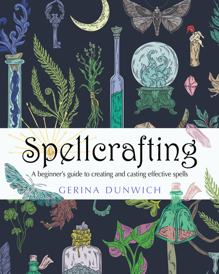 Spellcrafting - A Beginner's Guide to Creating and Casting Effective Spells - cover