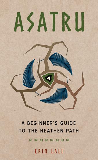 Asatru - A Beginner's Guide to the Heathen Path - cover