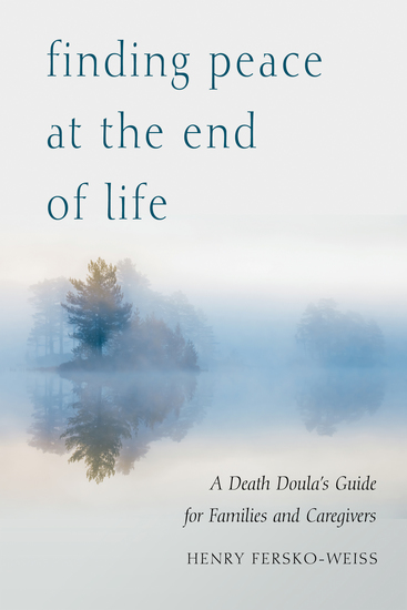 Finding Peace at the End of Life - A Death Doula's Guide for Families and Caregivers - cover