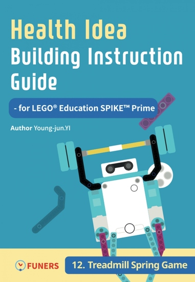 Health Idea Building Instruction Guide for LEGO® Education SPIKE™ Prime 12 Treadmill Spring Game - cover