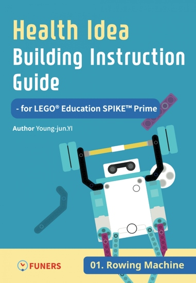 Health Idea Building Instruction Guide for LEGO® Education SPIKE™ Prime 01 Rowing Machine - cover