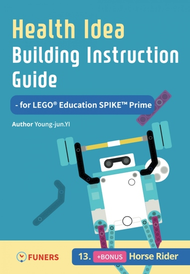 Health Idea Building Instruction Guide for LEGO® Education SPIKE™ Prime 13 Horse Rider - cover