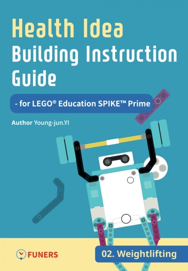 Health Idea Building Instruction Guide for LEGO® Education SPIKE™ Prime 02 Weightlifting - cover