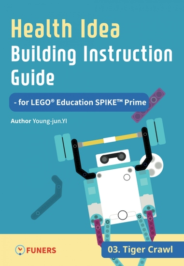 Health Idea Building Instruction Guide for LEGO® Education SPIKE™ Prime 03 Tiger Crawl - cover