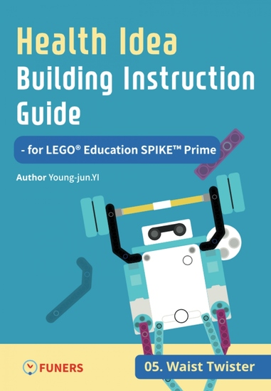 Health Idea Building Instruction Guide for LEGO® Education SPIKE™ Prime 05 Waist Twister - cover