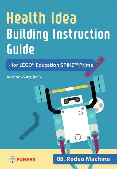 Health Idea Building Instruction Guide for LEGO® Education SPIKE™ Prime 08 Rodeo Machine - cover