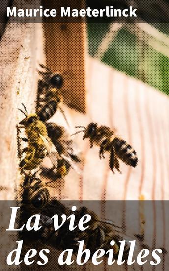 La vie des abeilles - cover