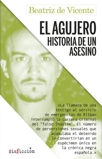El agujero - Historia de un asesino - cover