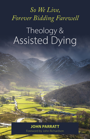 And So We Live Forever Bidding Farewell - Assisted Dying and Theology - cover