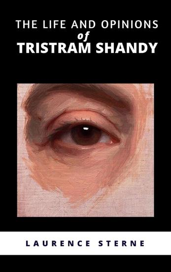The Life and Opinions of Tristram Shandy - cover