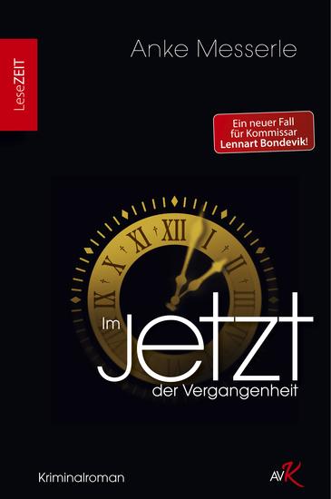 Im Jetzt der Vergangenheit - Kriminalroman - cover