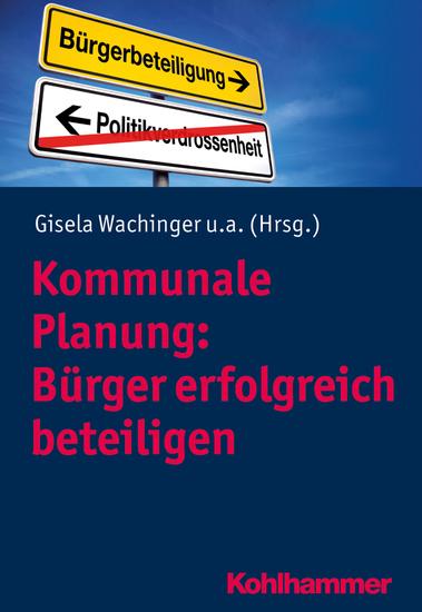 Kommunale Planung: Bürger erfolgreich beteiligen - cover