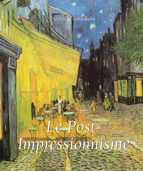 Le Post-Impressionnisme - cover