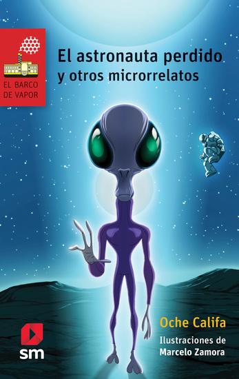 El astronauta perdido y otros microrrelatos - cover