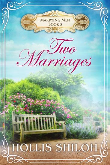 Two Marriages - Marrying Men #5 - cover