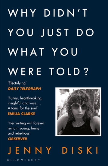 Why Didn't You Just Do What You Were Told? - Essays - cover
