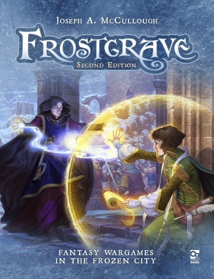 Frostgrave: Second Edition - Fantasy Wargames in the Frozen City - cover