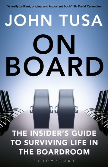 On Board - The Insider's Guide to Surviving Life in the Boardroom - cover