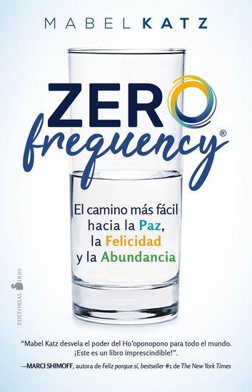 Zero Frequency - El camino más fácil hacia la paz la felicidad y la abundancia - cover
