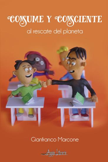 Consume y Consciente - al rescate del planeta - cover