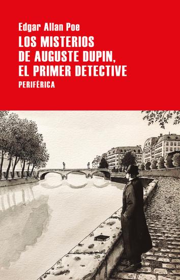 Los misterios de Auguste Dupin el primer detective - cover