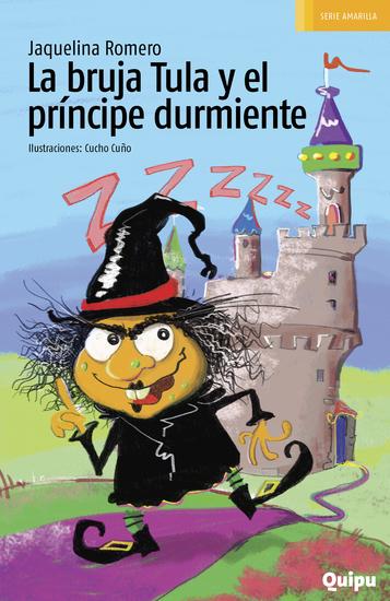La bruja Tula y el principe durmiente - cover