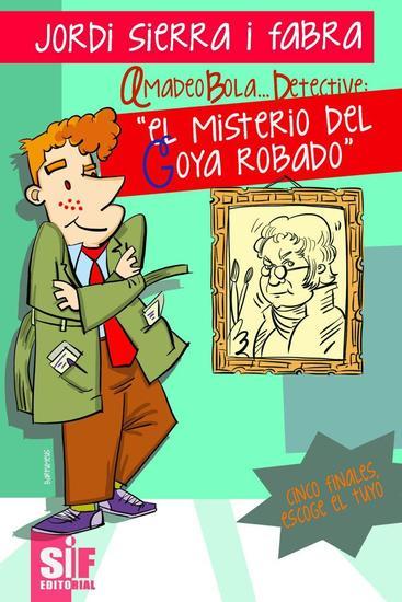 El misterio del Goya Robado - cover