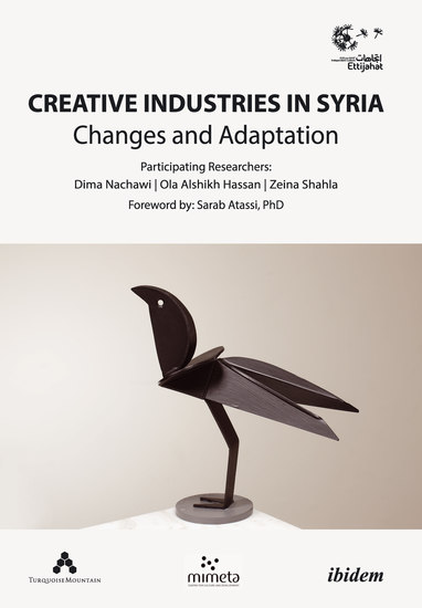 Creative Industries in Syria - Changes and Adaptation - cover