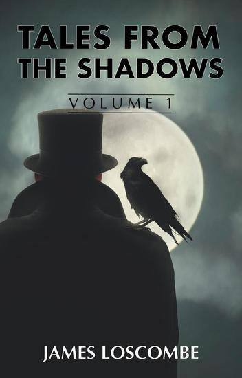 Tales from the Shadows - Short Story Collection #1 - cover