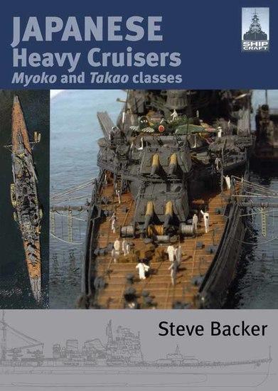 Japanese Heavy Cruisers - Myoko and Takao Classes - cover