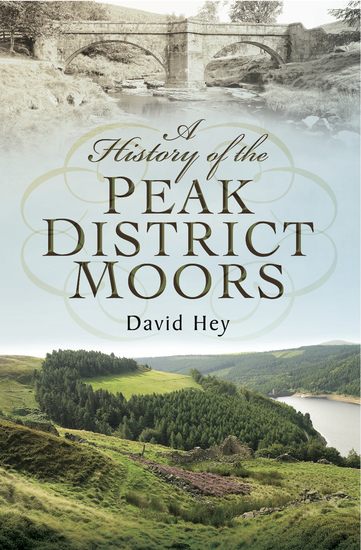 A History of the Peak District Moors - cover