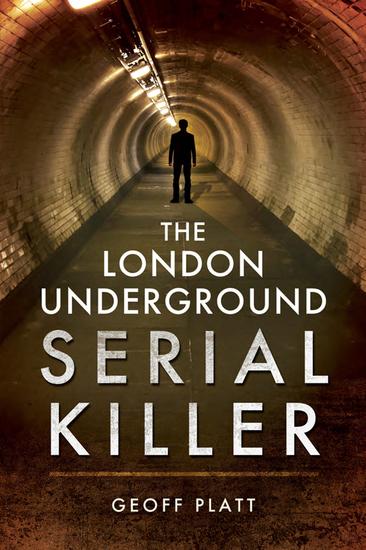 The London Underground Serial Killer - cover
