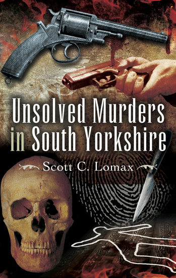 Unsolved Murders in South Yorkshire - cover