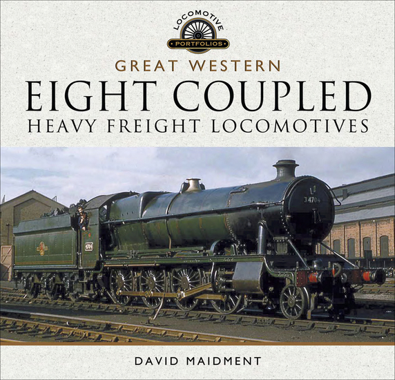 Great Western: Eight Coupled Heavy Freight Locomotives - cover