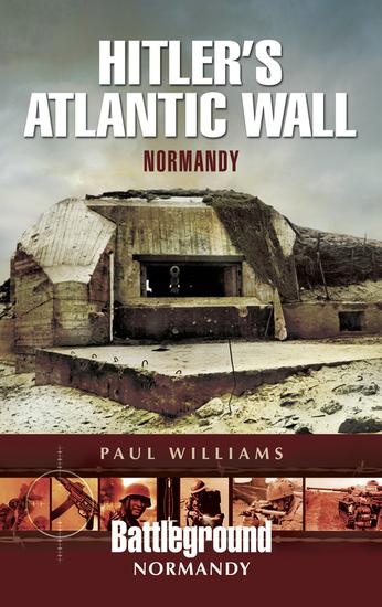 Hitler's Atlantic Wall - Normandy - cover