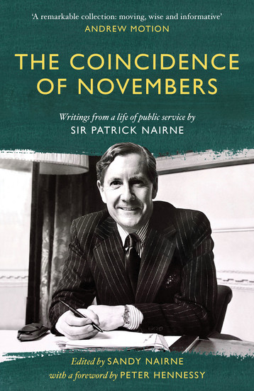 The Coincidence of Novembers - Writings from a life of public service by Sir Patrick Nairne - cover