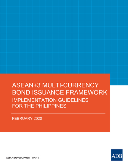 ASEAN+3 Multi-Currency Bond Issuance Framework - Implementation Guidelines for the Philippines - cover