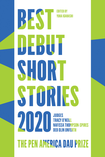 Best Debut Short Stories 2020 - The PEN America Dau Prize - cover