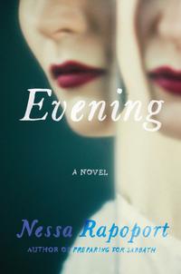 Read Evening by Nessa Rapoport