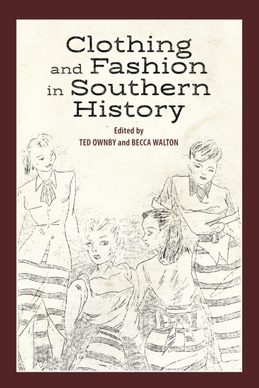 Clothing and Fashion in Southern History - cover