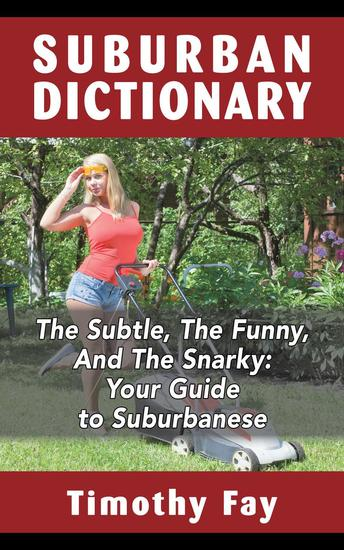 Suburban Dictionary - The Winking Words Series #1 - cover