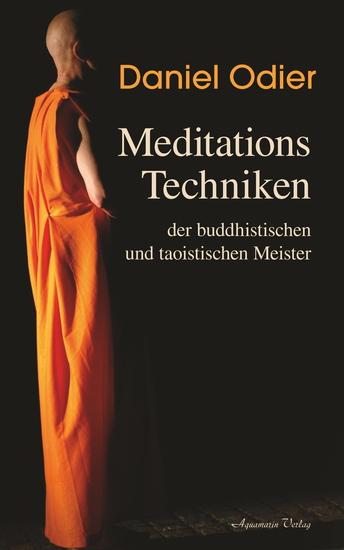 Meditations-Techniken der buddhistischen und taoistischen Meister - cover