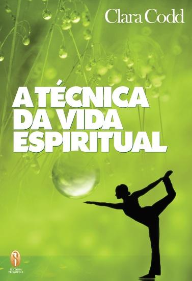 A técnica da vida espiritual - cover