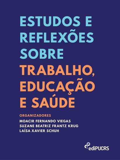 Estudos e reflexões sobre trabalho educação e saúde - cover
