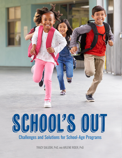 School's Out - Challenges and Solutions for School-Age Programs - cover