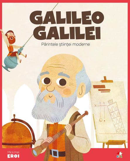Micii eroi - Galileo - cover