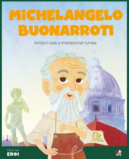 Micii eroi - Michelangelo Buonarroti - cover