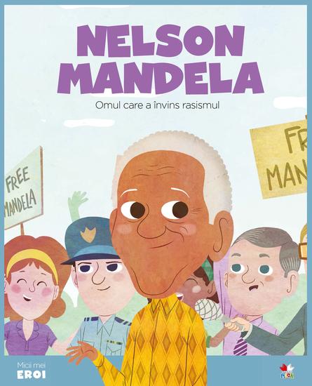 Micii eroi - Nelson Mandela - cover