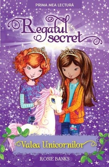Regatul Secret - Valea unicornilor - cover
