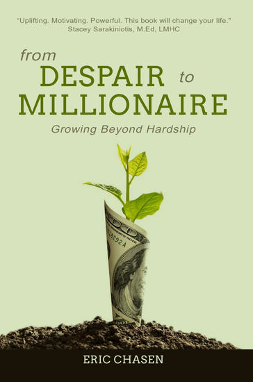 From Despair to Millionaire - Growing Beyond Hardship - cover